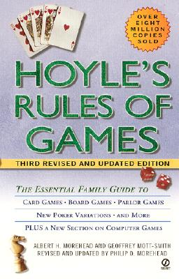 Hoyle's Rules of the Game By Hoyle, Edmond (EDT)/ Mott-Smith, Geoffrey (EDT)/ Morehead, Philip (EDT)/ Morehead, Albert H. (EDT)